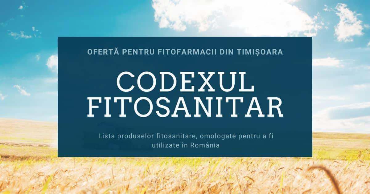 Oferta codex fitosanitar pentru magazin agricol sau fitofarmacie din Timișoara